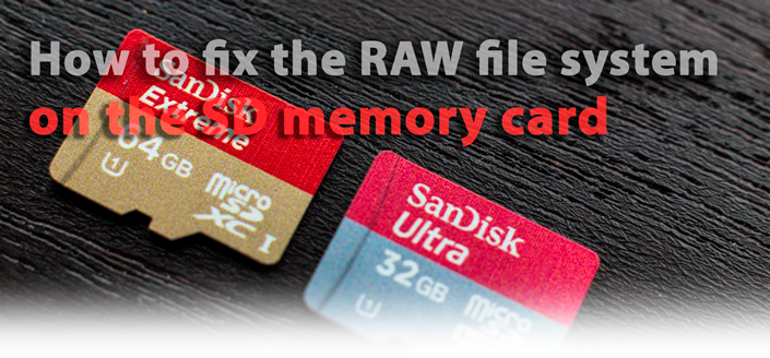 Fixing the file system in RAW format